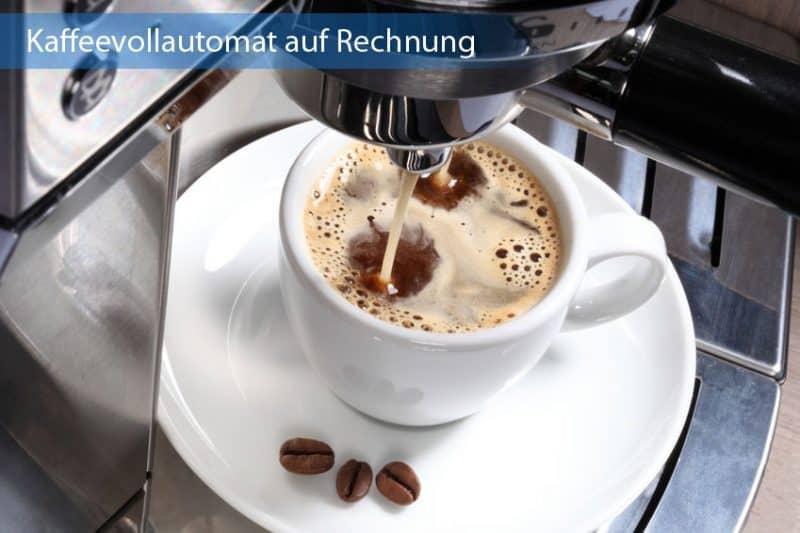 Kaffeevollautomat auf Rechnung